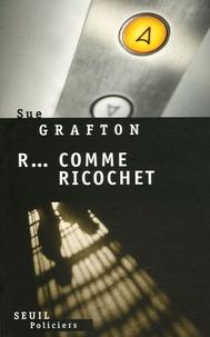Sue Grafton - R... comme Ricochet.