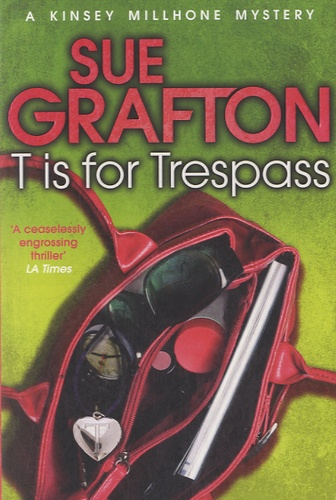 Sue Grafton - T is for Trespass.