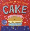 Sue Hendra et Paul Linnet - Cake.