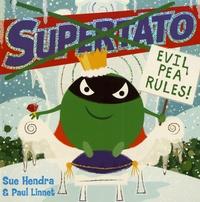 Sue Hendra et Paul Linnet - Evil Pea Rules.