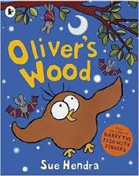 Sue Hendra - Oliver's Wood.