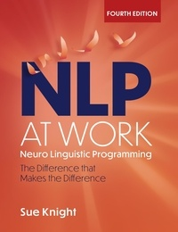 Sue Knight - NLP at Work - The Difference that Makes the Difference.