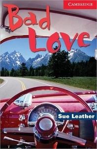 Sue Leather - Bad Love.