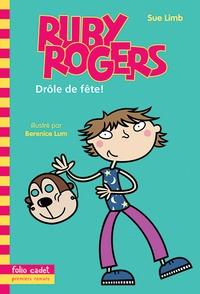 Sue Limb - Ruby Rogers  : Drôle de fête !.
