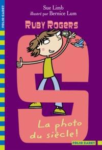Sue Limb - Ruby Rogers Tome 10 : La photo du siècle !.