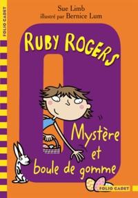 Sue Limb - Ruby Rogers Tome 6 : Mystère et boule de gomme.