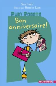 Sue Limb - Ruby Rogers Tome 9 : Bon anniversaire !.
