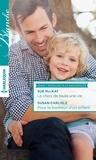 Sue MacKay et Susan Carlisle - Le choix de toute une vie - Pour le bonheur d'un enfant - T5 - T6 - Passions à la maternité.