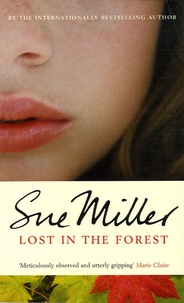 Sue Miller - Lost in the Forest.