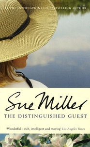 Sue Miller - The Distinguished Guest.