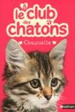 Sue Mongredien - Le club des chatons Tome 5 : Chaussette.