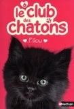 Sue Mongredien - Le club des chatons Tome 6 : Filou.