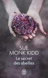 Sue Monk Kidd - Le secret des abeilles.