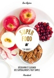 Sue Quinn - Super food - La bible.