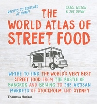 Sue Quinn - The World Atlas of Street Food.