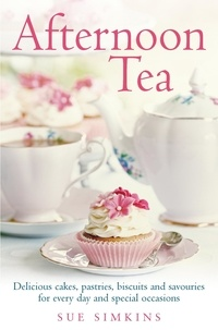 Sue Simkins - Afternoon Tea - Delicious cakes, pastries, biscuits and savouries for every day and special occasions.