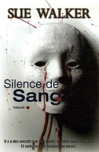 Sue Walker - Silence de Sang.