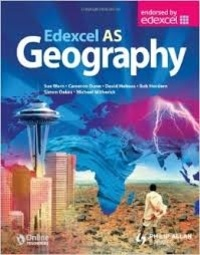 Sue Warn et Cameron Dunn - Edexcel AS Geography Textbook.