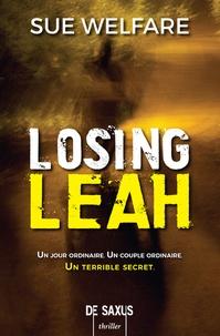 Sue Welfare - Losing Leah.