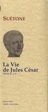 Suétone - La vie de Jules César.