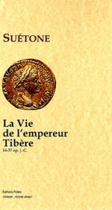Suétone - La vie de l'empereur Tibère (14-37).
