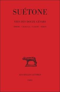 Suétone - Vies des douze Césars - Tome 2, Tibère, Caligula, Claude, Néron.