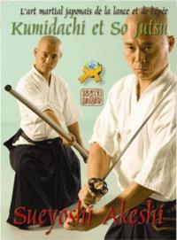 Sueyoshi Akeshi - Kumidachi & So Jutsu.