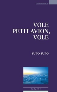 Sufo Sufo - Vole petit avion, vole.