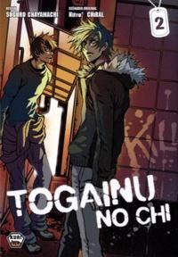 Suguru Chaymachi et  Nitro+ Chiral - Togainu no chi Tome 2 : .
