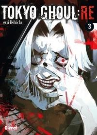 Sui Ishida - Tokyo Ghoul Re - Tome 03.