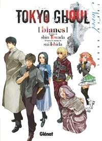 Sui Ishida - Tokyo Ghoul Roman - Tome 02 - Blancs.