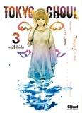 Sui Ishida - Tokyo Ghoul - Tome 03.