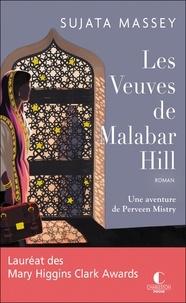 Sujata Massey - Les veuves de Malabar Hill - Une aventure de Perveen Mistry.