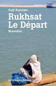 Sujit Banerjee - Rukhsat - Le Départ.