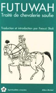 Deedr.fr Futuwah - Traité de chevalerie soufie Image
