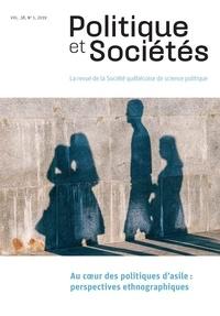Sule Tomkinson et Jonathan Miaz - Politique et Sociétés  : Politique et Sociétés. Vol. 38 No. 1,  2019 - Au coeur des politiques d'asile: perspectives ethnographiques.