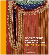 Textiles of the middle east and central Asia: the fabric of life.pdf