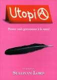 Sullivan Lord - Utopia.