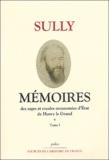Sully - Mémoires des sages économies royales - Tome 1, (1570-1589), La guerre des trois Henry.