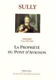 Sully - Mémoires - Tome 8, La propriété du pont d'Avignon (1604).