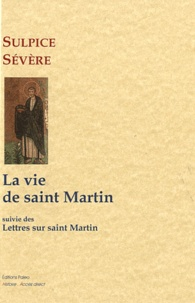 Sulpice Sévère - La vie de Saint Martin.