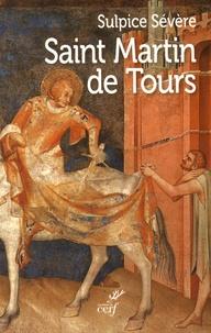 Sulpice Sévère - Saint Martin de Tours.