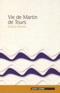 Sulpice Sévère - Vie de Martin de Tours.
