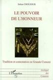 Sultan Chouzour - Le pouvoir de l'honneur - Tradition et contestation en Grande Comore.