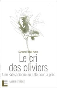 Le cri des oliviers - Une Palestinienne en lutte pour la paix.pdf