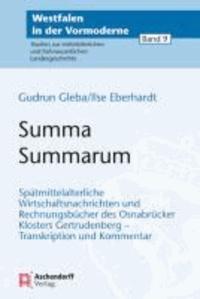 Summa Summarum - Spätmittelalterliche Wirtschaftsnachrichten und Rechnungsbücher des Osnabrücker Klosters Gertrudenberg - Transkription und Kommentar.
