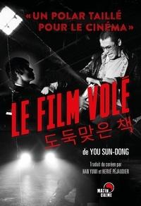 Sun-dong You - Le film volé.