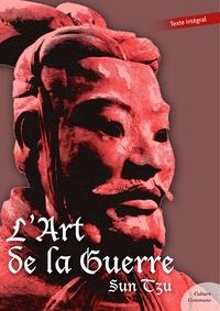 L'art de la guerre - Sun Tzu - 9782363076403 - 0,99 €