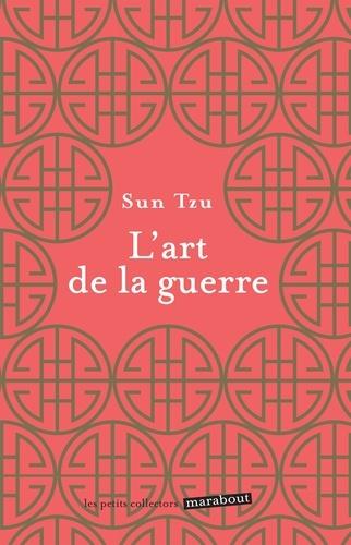 L'art de la guerre - Sun Tzu - Format ePub - 9782501115445 - 2,99 €