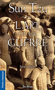 Sun Tzu - L'Art de la guerre - Les Treize Articles.